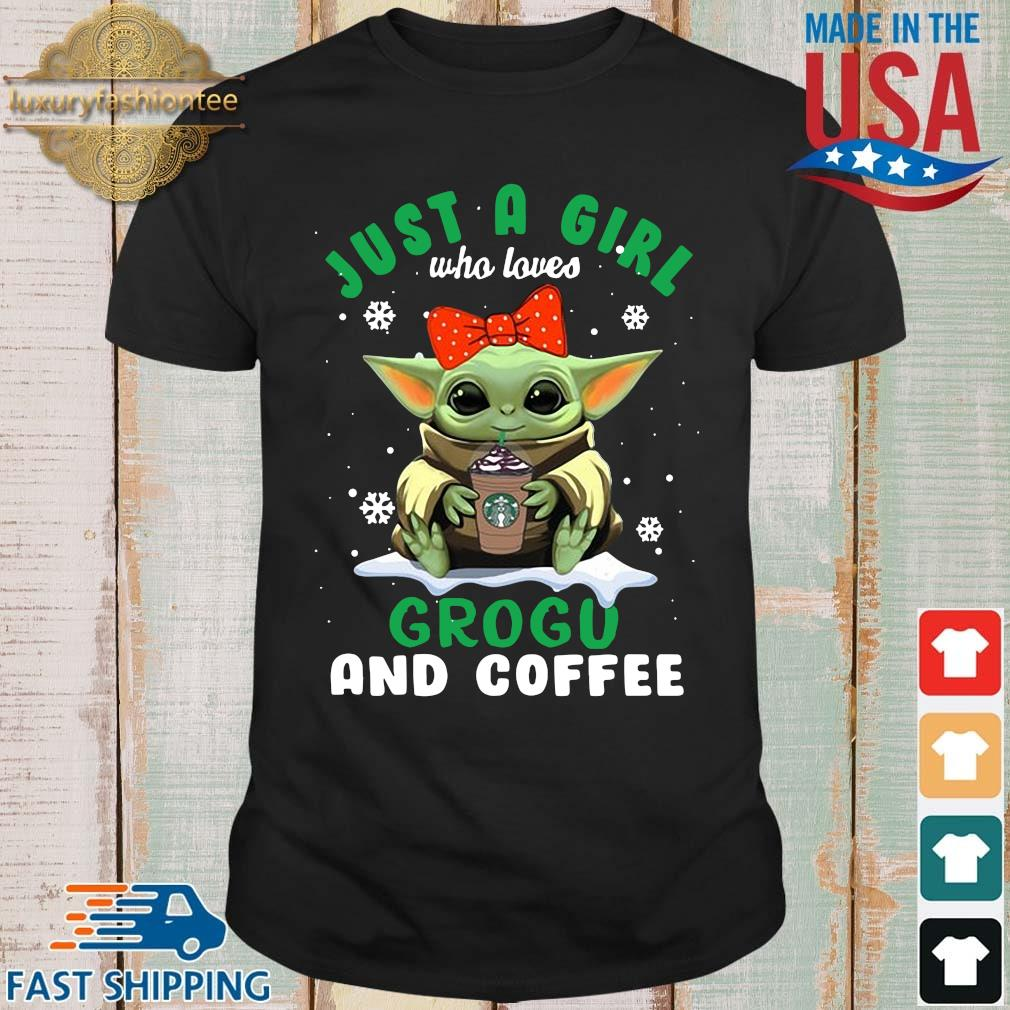 Baby Yoda hug Starbucks just a girl who loves grogu and coffee shirt