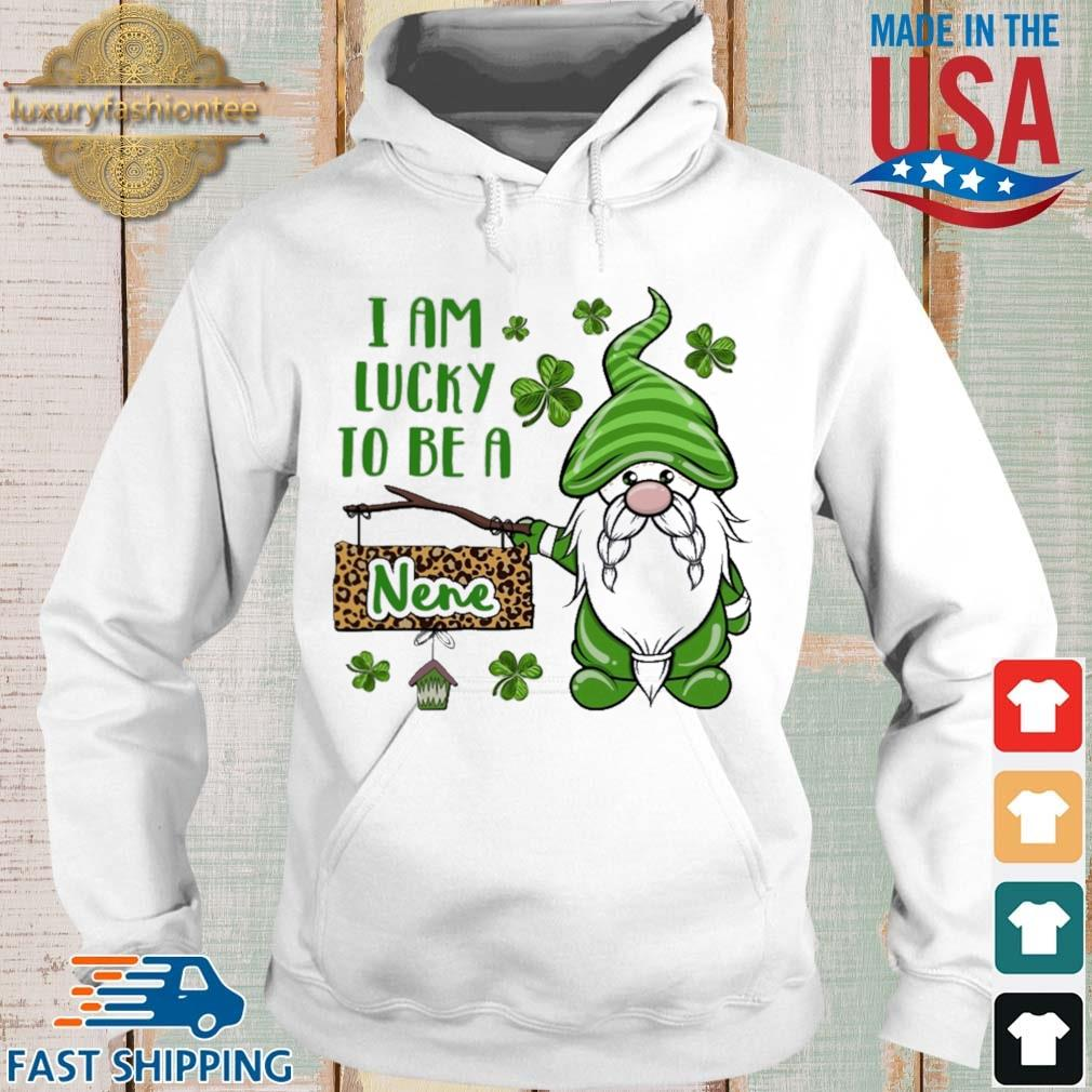 St Patrick I Am Lucky To Be A Nene Gnomes Shirt Hoodie trang