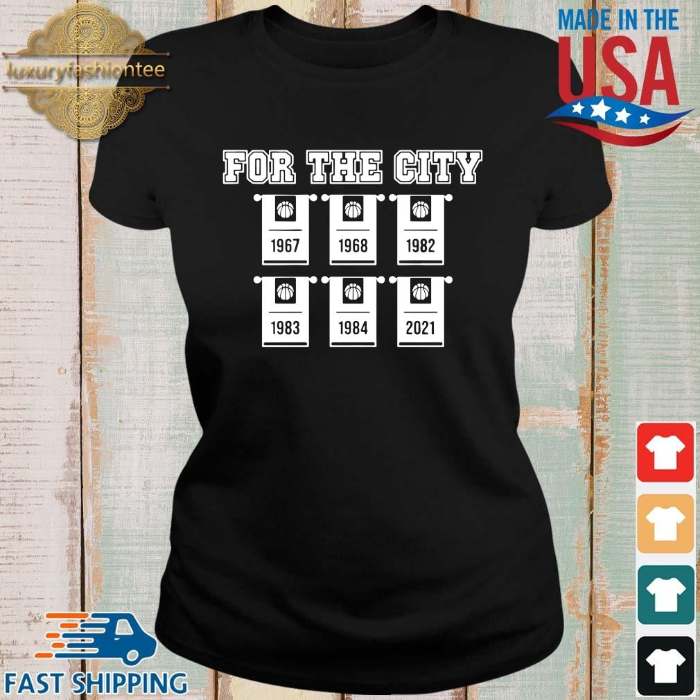 For the city 1967 1968 1982 1983 1984 2021 basketball Ladies