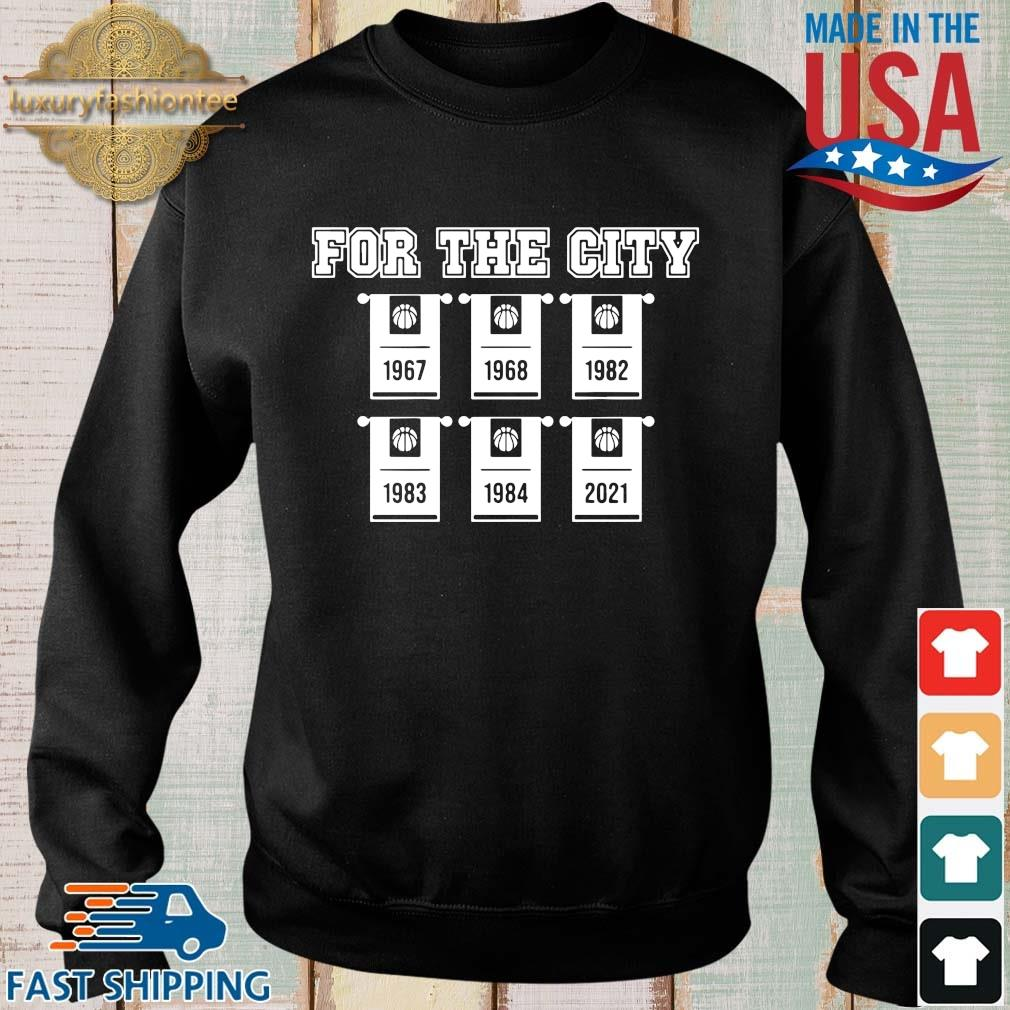 For the city 1967 1968 1982 1983 1984 2021 basketball Sweater