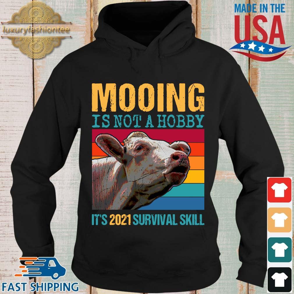 Mooing is not a hobby it's 2021 survival skill vintage Hoodie