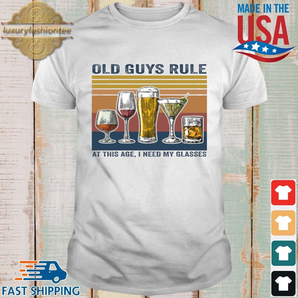 Old guys rule at this age I need my glasses vintage shirt