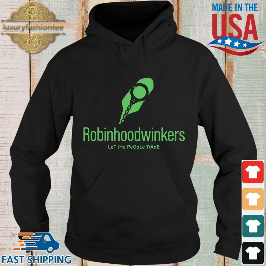 Robinhood Winkers let the people trade Hoodie