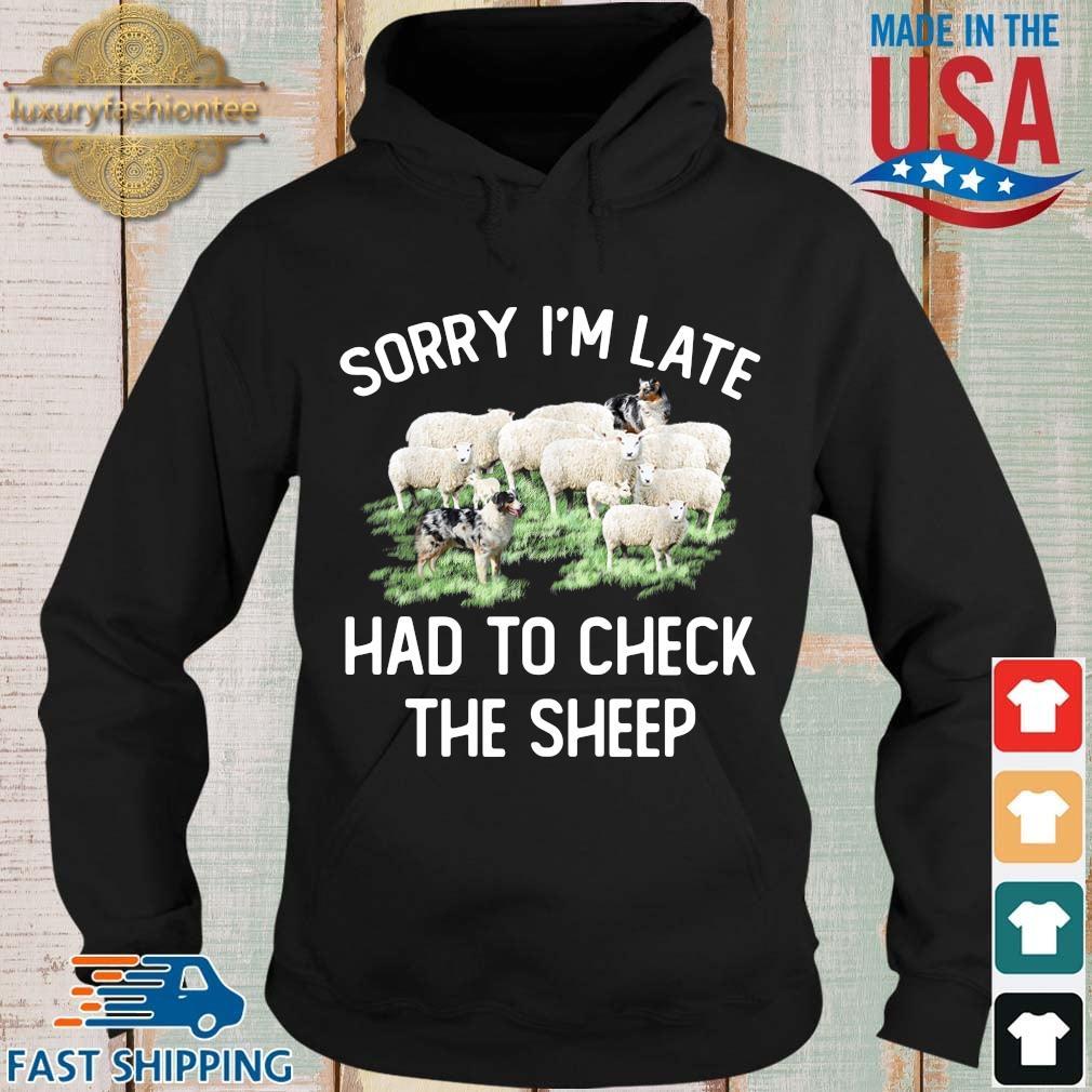 Sorry I'm late had to check the sheep Hoodie