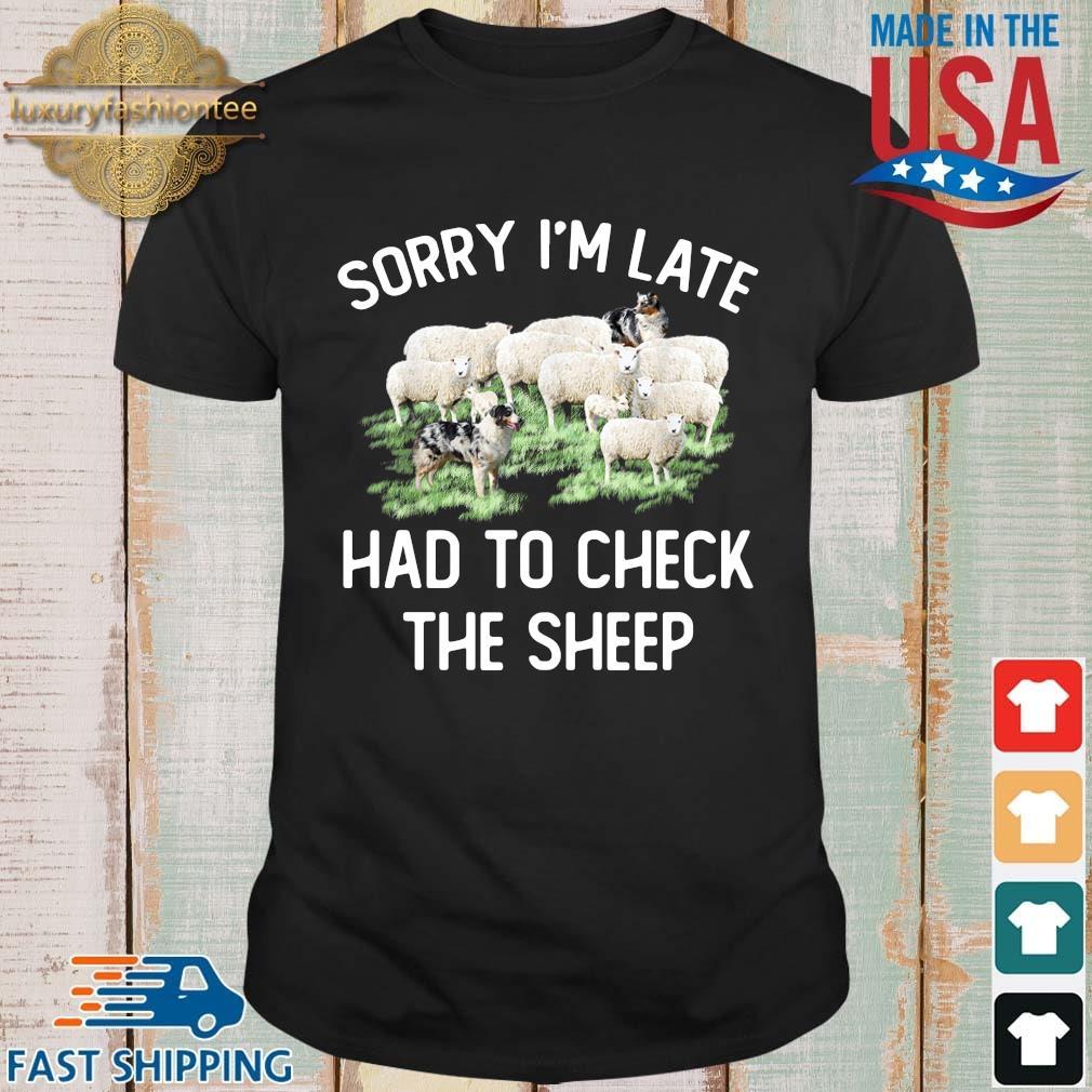 Sorry I'm late had to check the sheep shirt