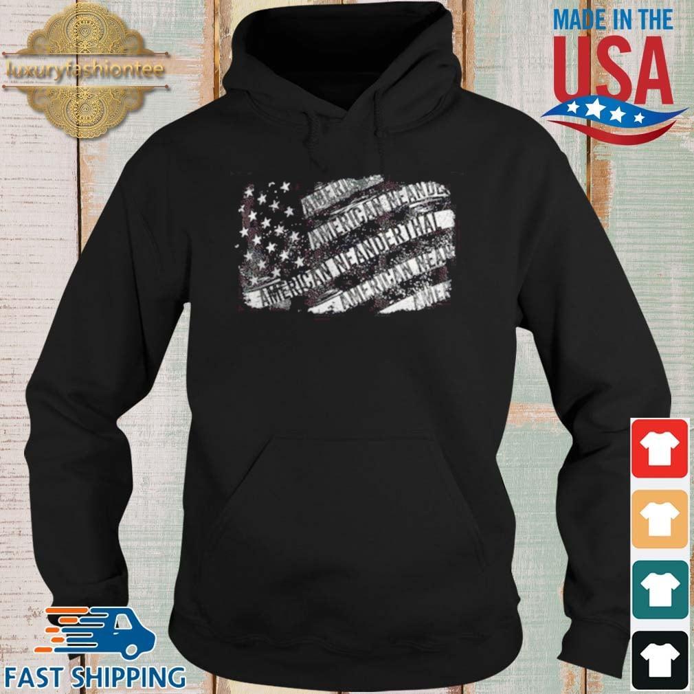 American Neanderthal Shirt Hoodie