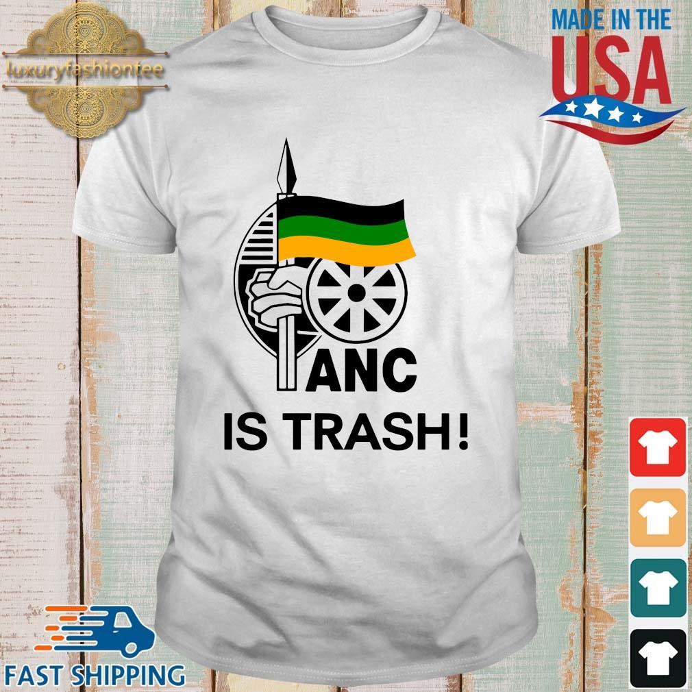 Anc is trash shirt