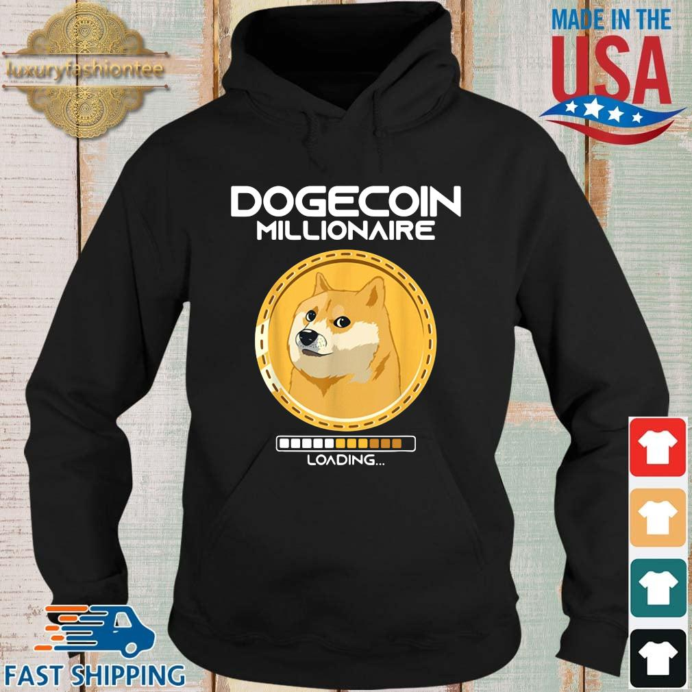 Dogecoin Millionaire Loading Funny Crypto Cryptocurrency Shirt Hoodie