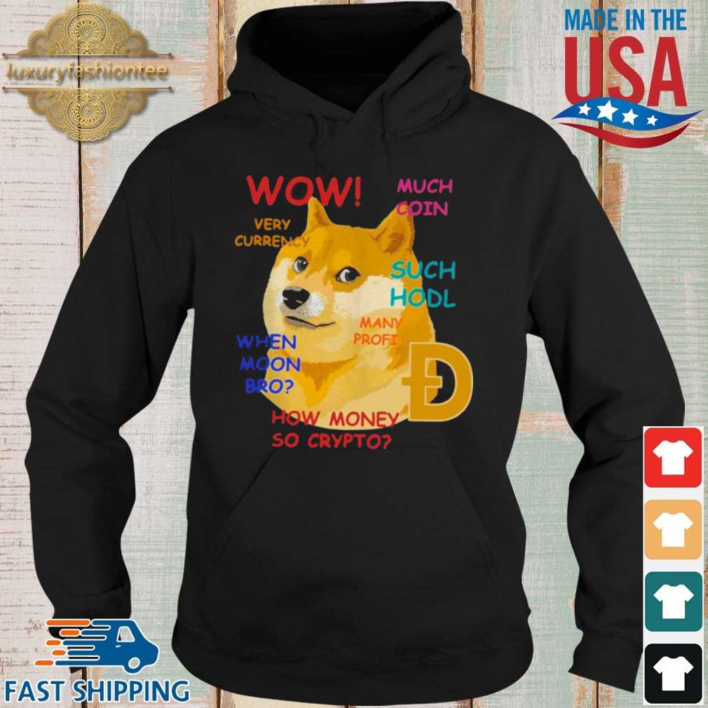 Dogecoin Wow Much Coin Very Currency Such Hodl Many Frofi s Hoodie