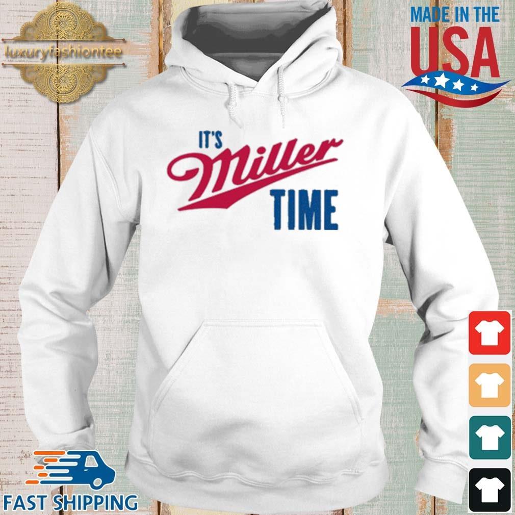 It's Miller Time Shirt Hoodie trang