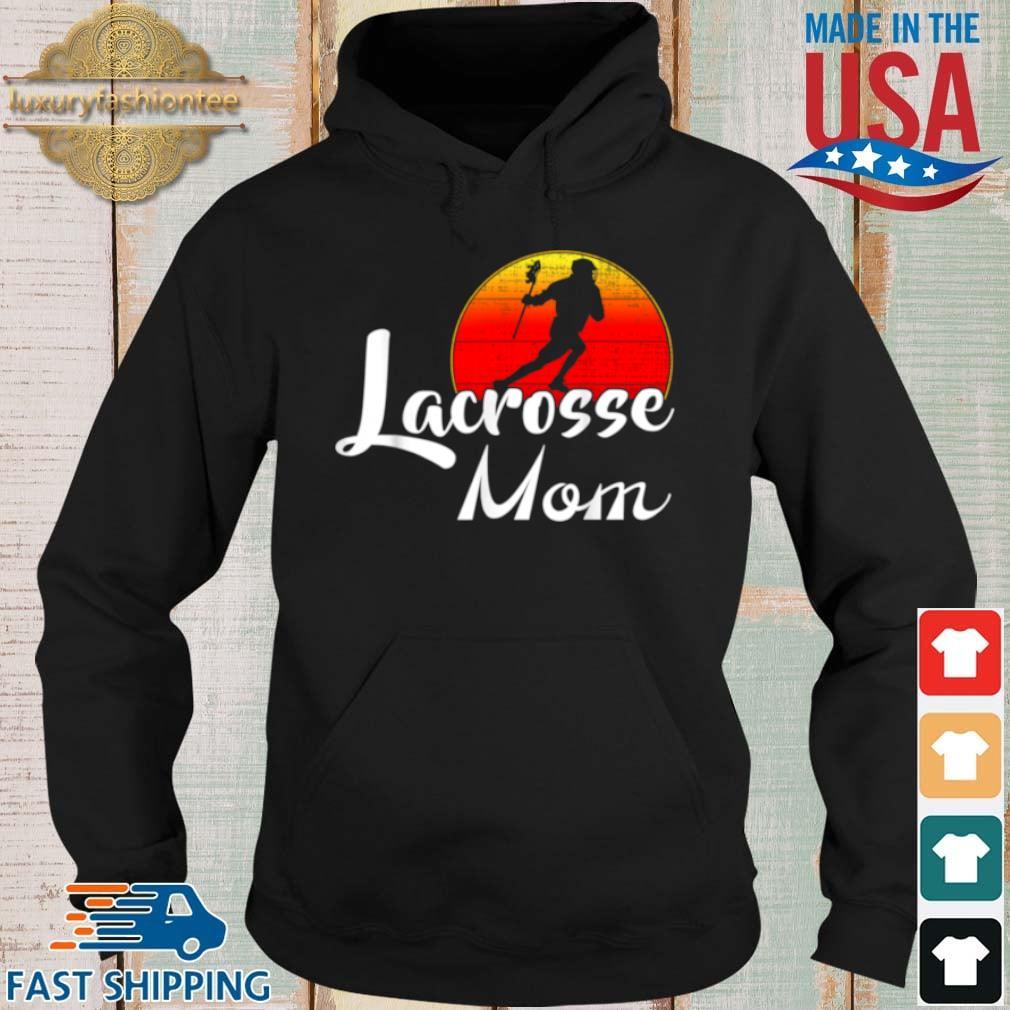 Lacrosse Mom Vintage Sunset Shirt Hoodie