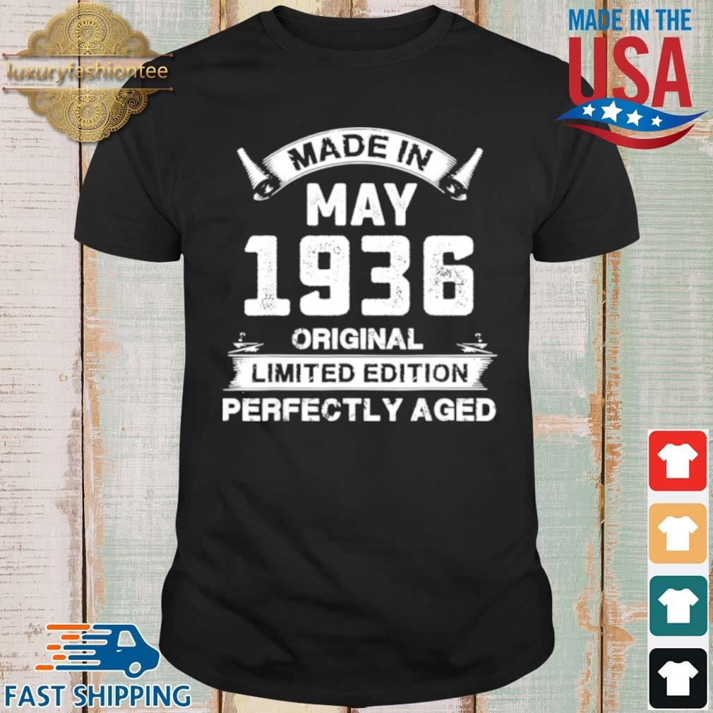 Made In May 1936 Original Limited Edition Perfectly Aged Shirt