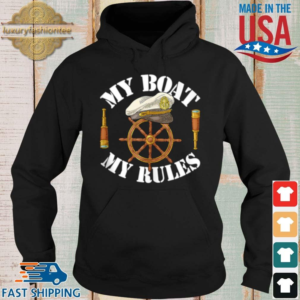 My Boat My Rules s Hoodie