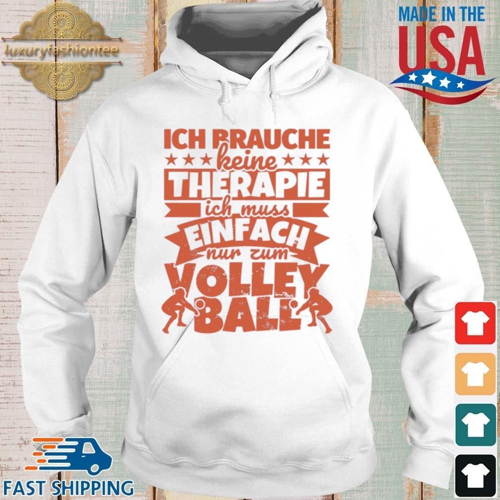 Trains Karatevolleyball Ich Brauche Keine Therapie Ich Muss Einfach Shirt Hoodie trang