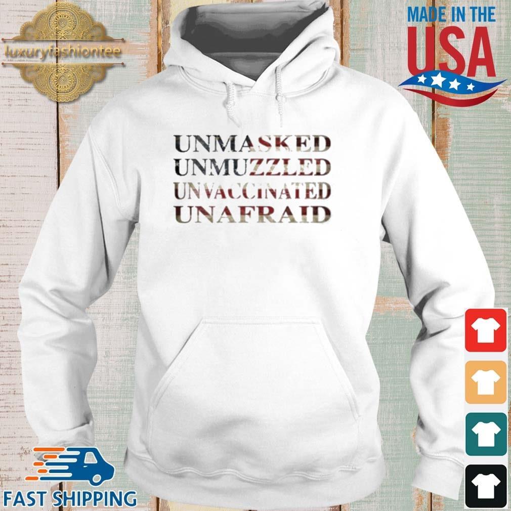 Unmasked unmuzzled unvaccinated unafraid s Hoodie trang