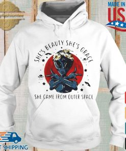 Alien shes beauty shes grace she came from outer space moon blood s Hoodie trang
