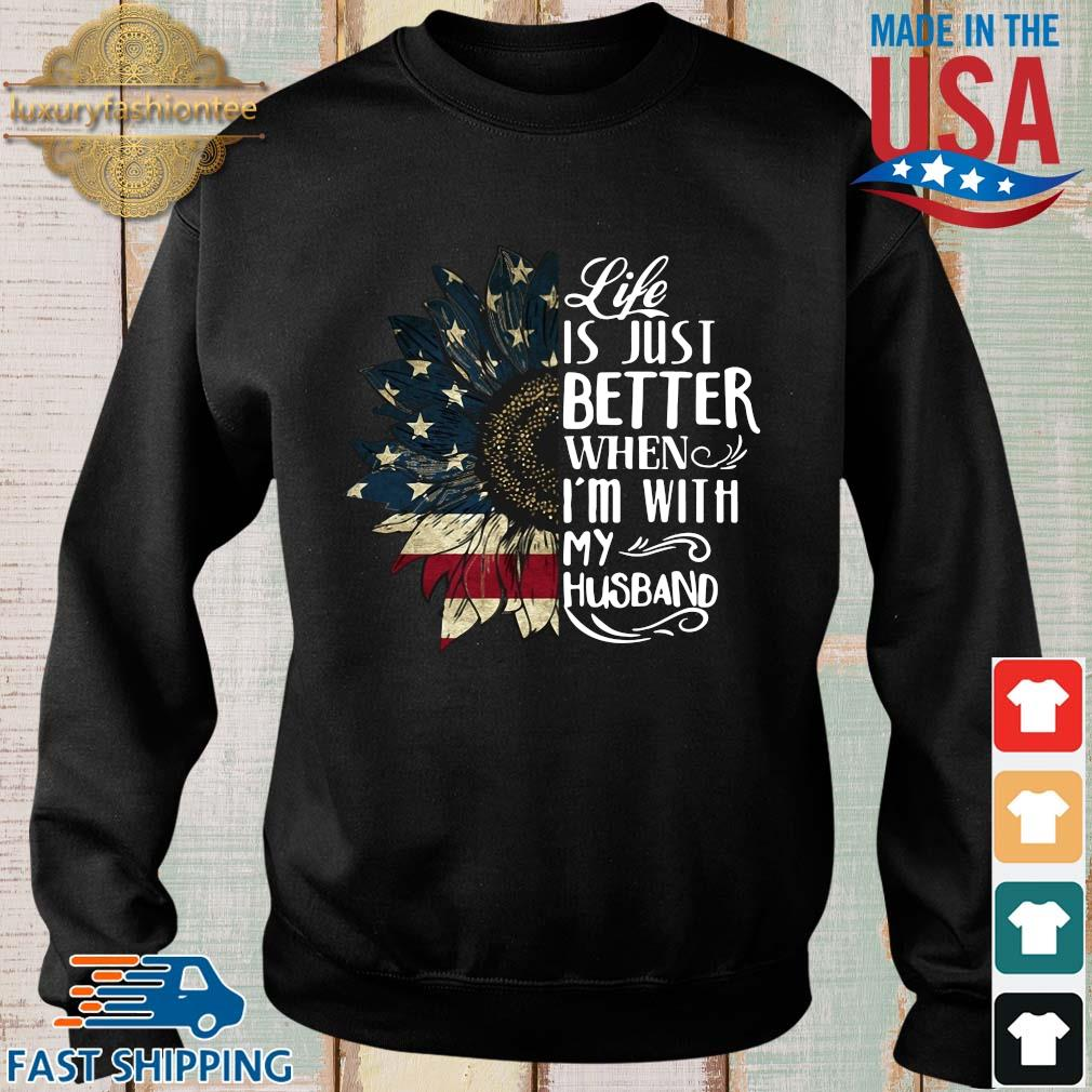 American flag sunflower life is just better when I'm with my husband s Sweater den