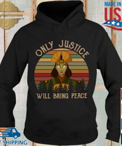 Avatar Kyoshi only justice will bring people vintage shirts Hoodie den