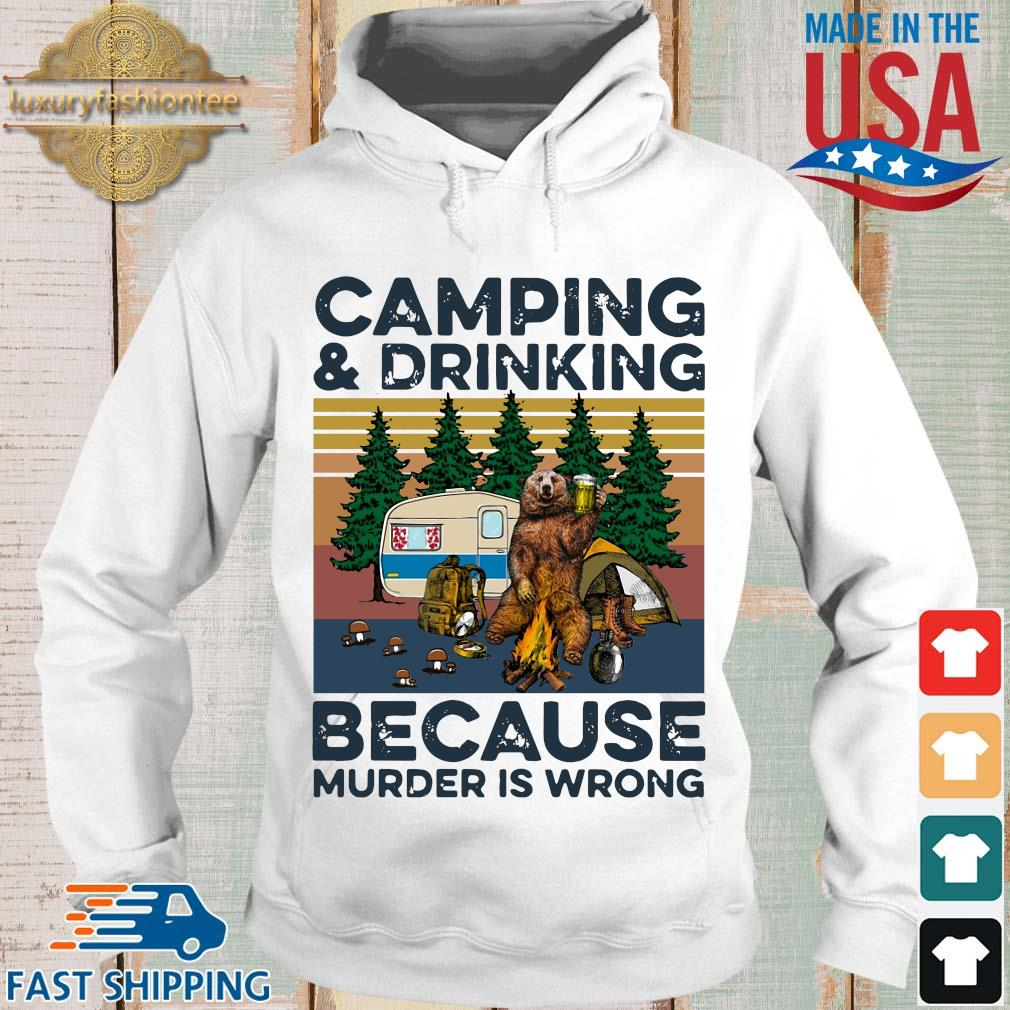 Bear camping and drinking because murder is wrong vintage s Hoodie trang