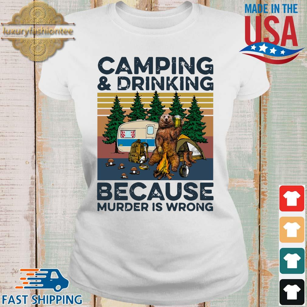 Bear camping and drinking because murder is wrong vintage s Ladies trang