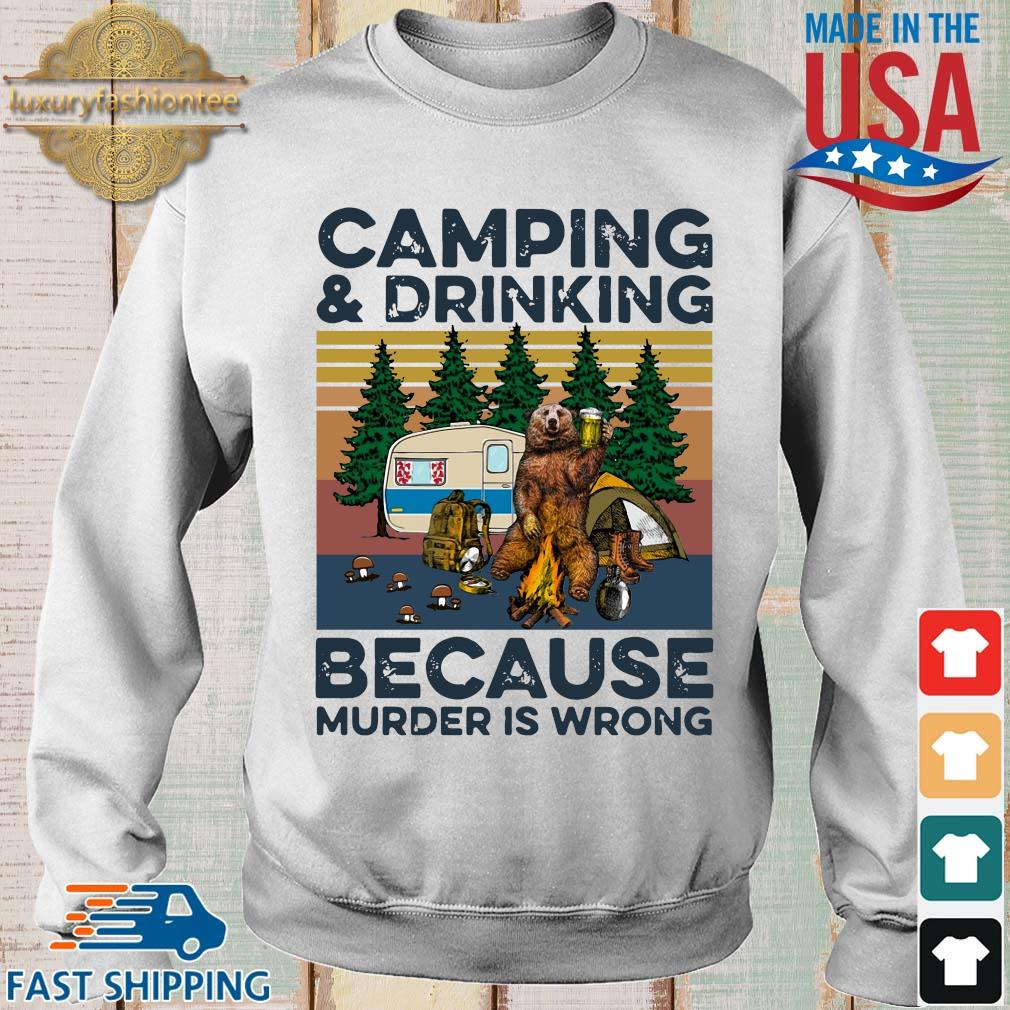 Bear camping and drinking because murder is wrong vintage s Sweater trang