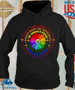 Black lives matter science love is love LGBT pride flower s Hoodie den