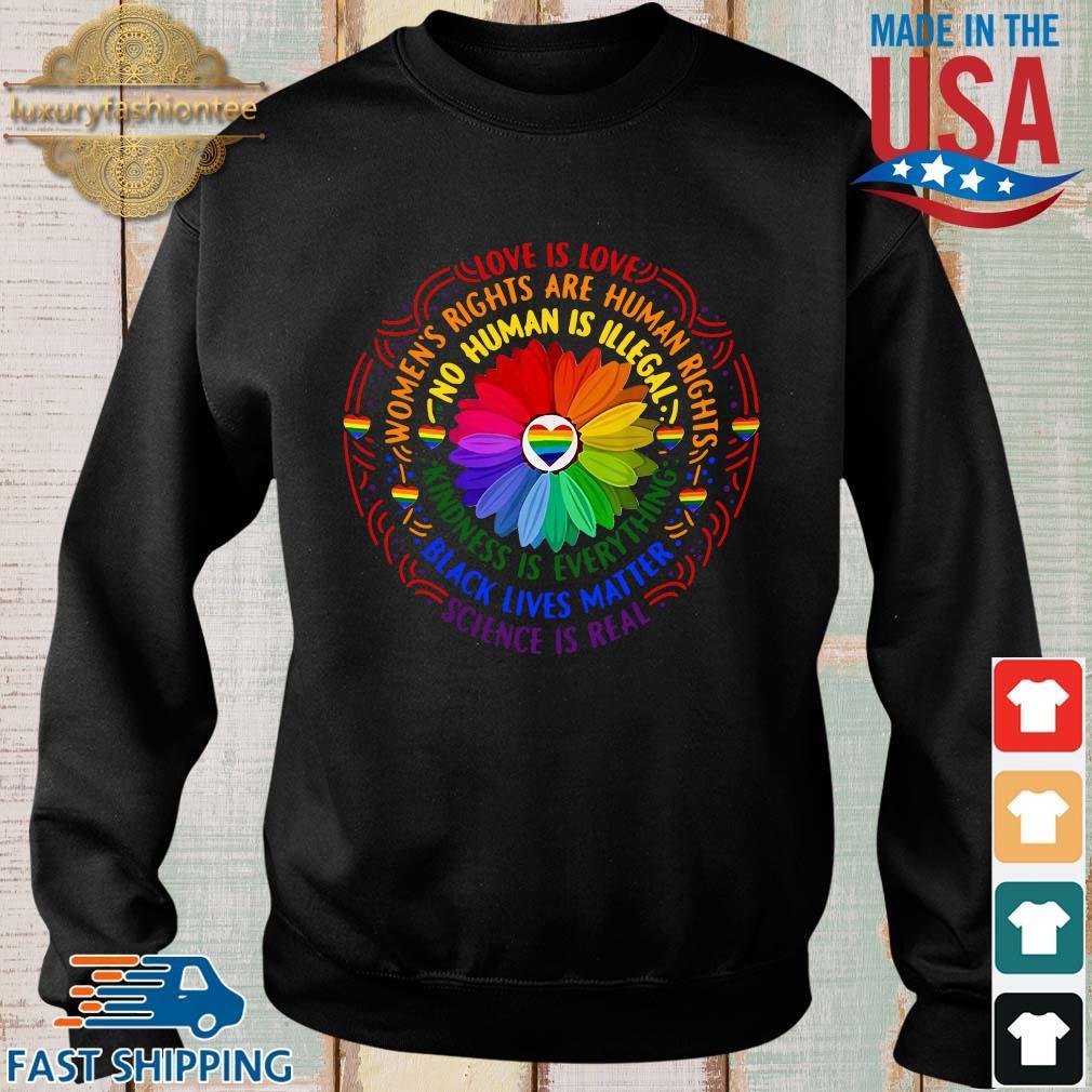 Black lives matter science love is love LGBT pride flower s Sweater den