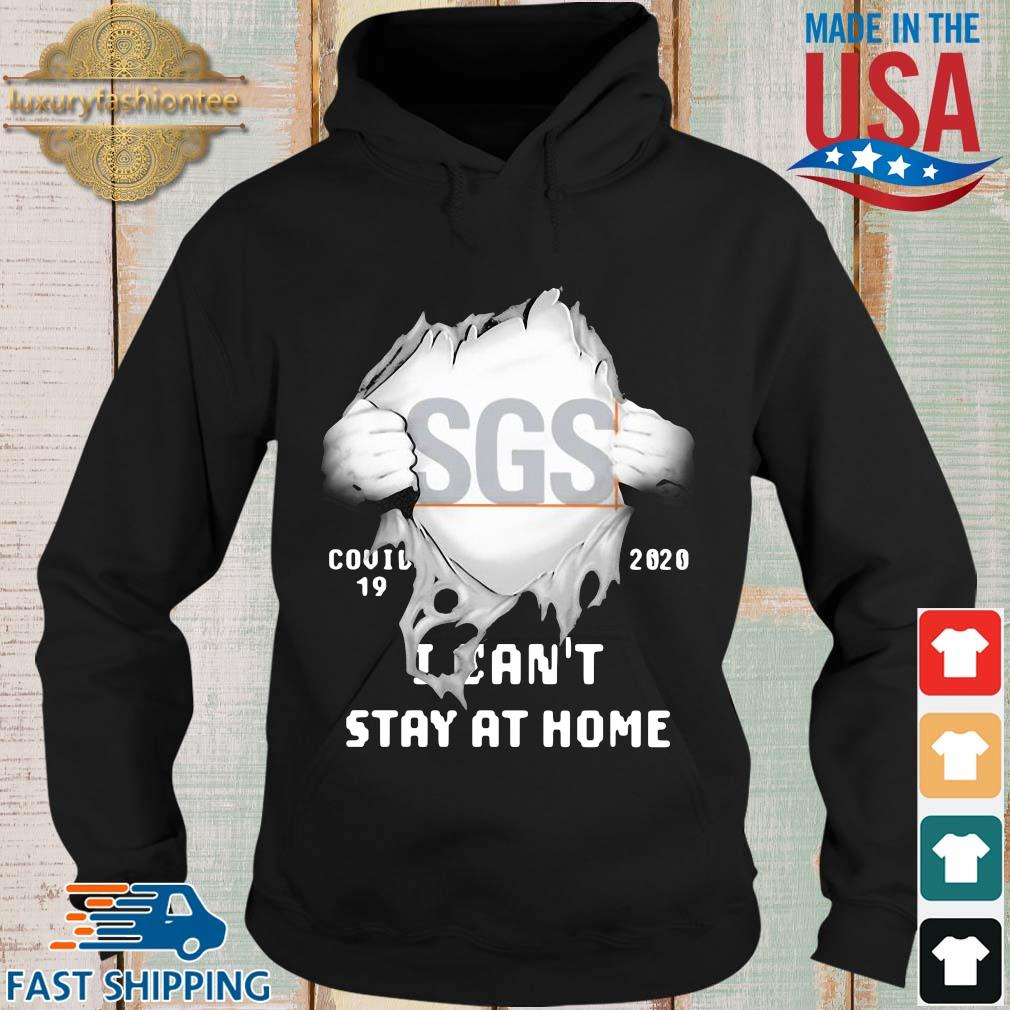 Blood inside me SGS siga covid 19 2020 I can't stay at home s Hoodie den
