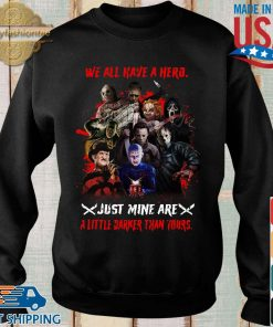 Halloween we all have a hero just mine are a little darker than yours s Sweater den