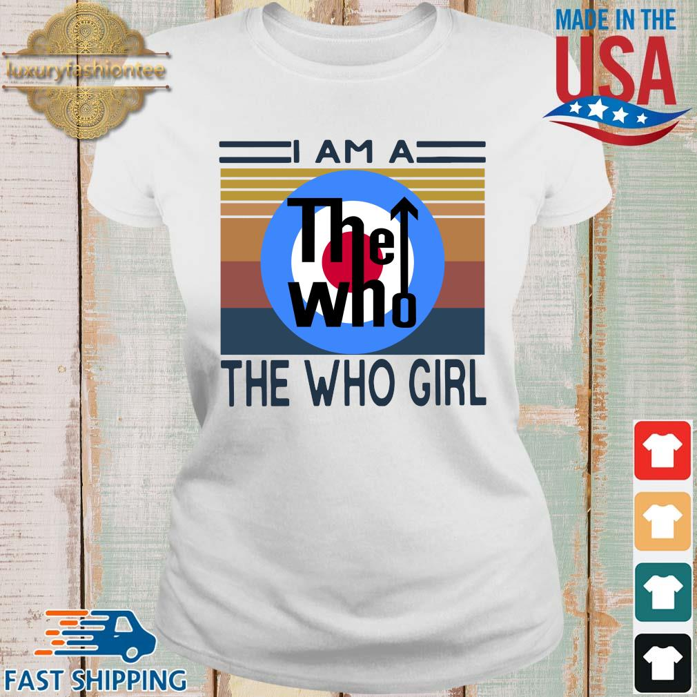 I am a the who girl vintage s Ladies trang
