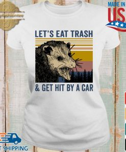 Opossum let's eat trash and get hit by a car vintage s Ladies trang