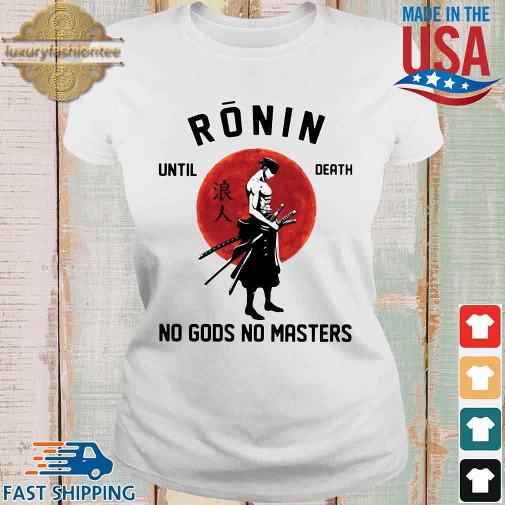 Roronoa Zoro ronin until death no gods no masters s Ladies trang