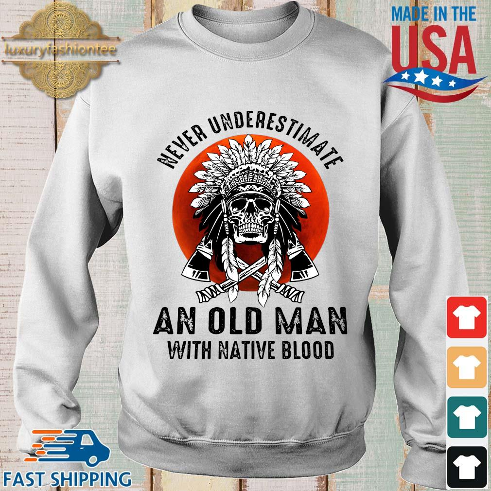Skull never underestimate an old man with native blood sunset s Sweater trang