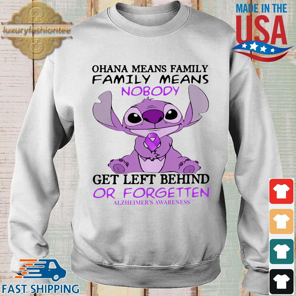 Stitch ohana means family family means nobody gets left behind or forgotten alzheimer's awareness s Sweater trang