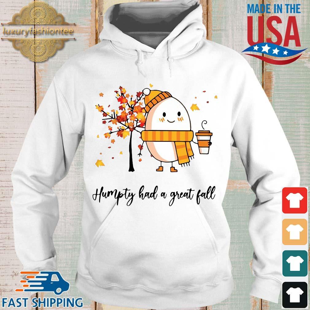 Dumpty Humpty had a great fall s Hoodie trang