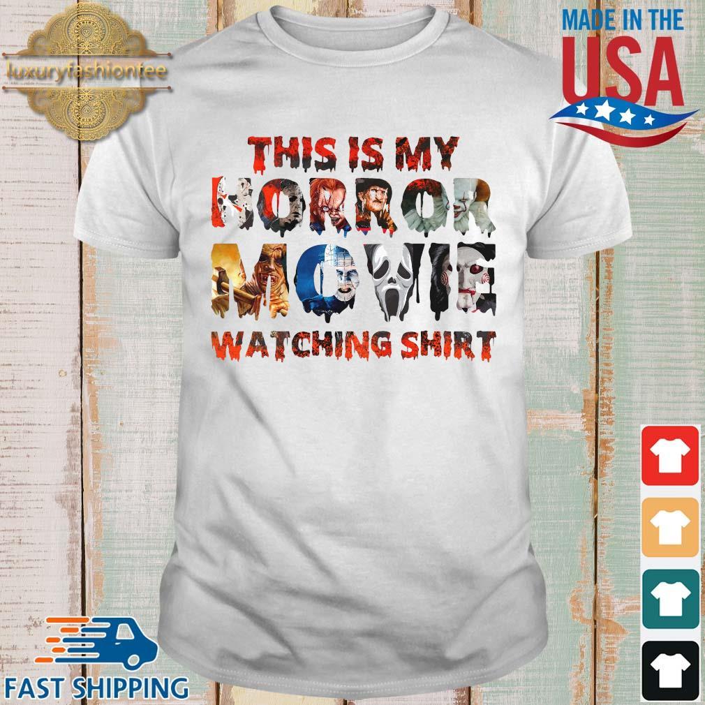 This is my horror movie watching Halloween shirt
