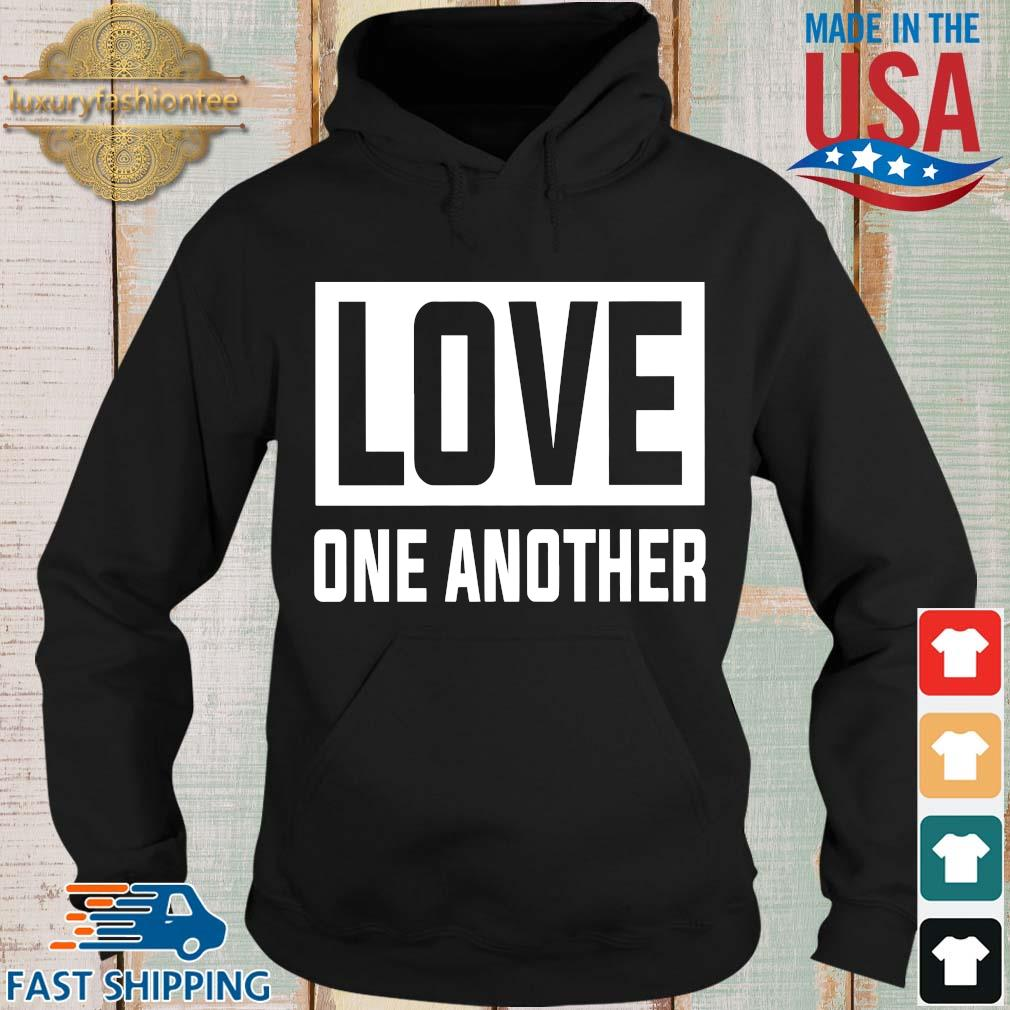 Love one another s Hoodie den