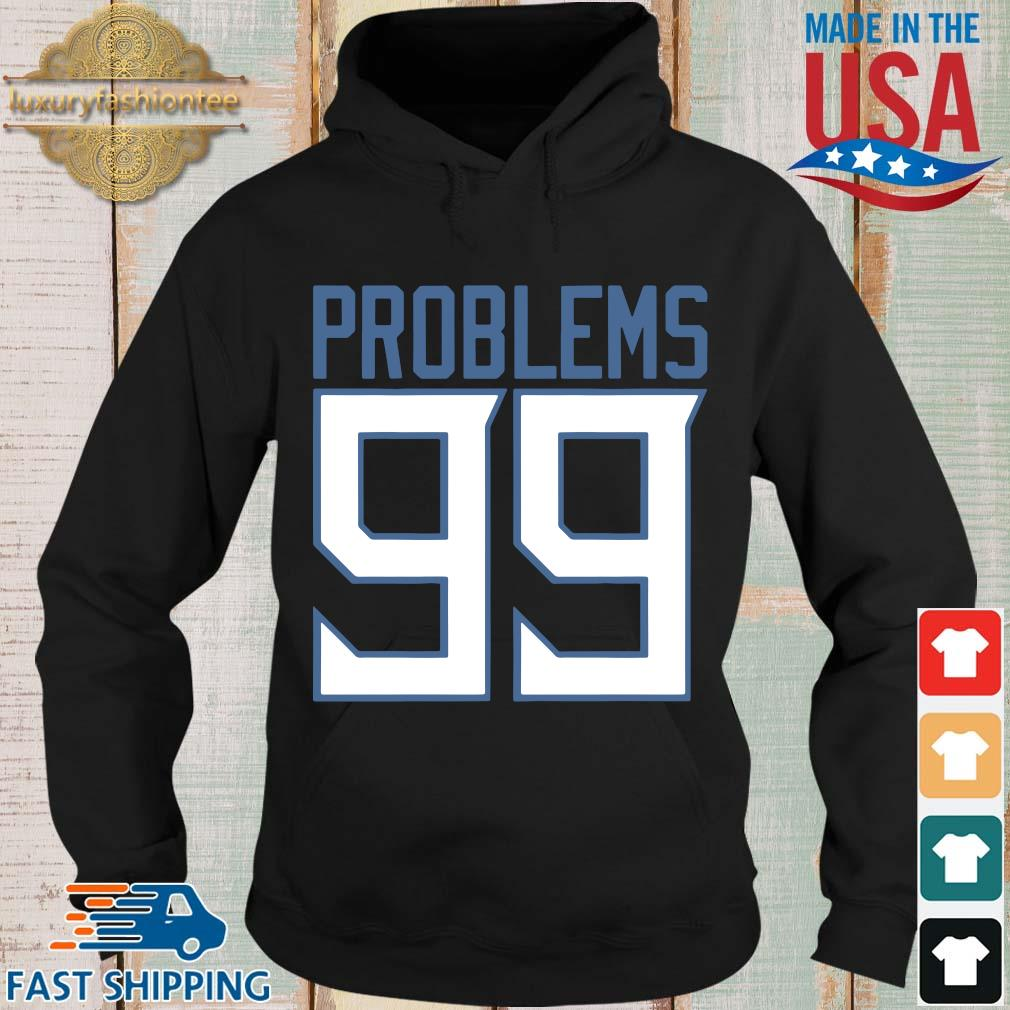 Tennessee 99 problems s Hoodie den