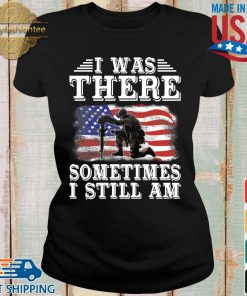 I was there something I still am American flag s Ladies den