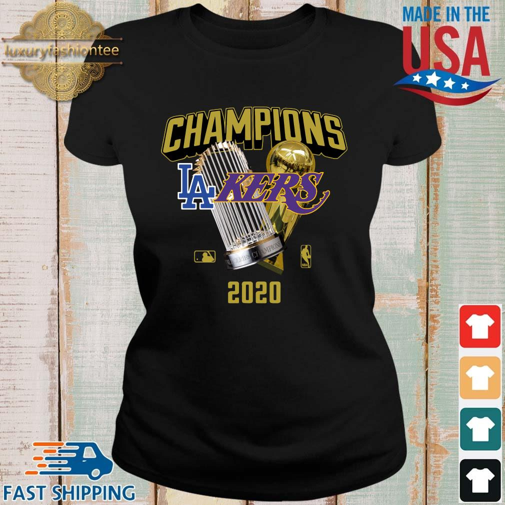 Official Champions Los Angeles Lakers And Los Angeles Dodgers 2020 Shirt Ladies