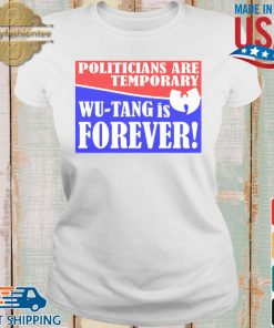 Politicians are temporary Wu-tang is forever s Ladies trang