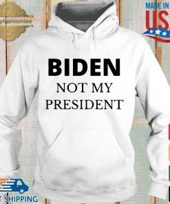 Joe Biden not my president s Hoodie trang