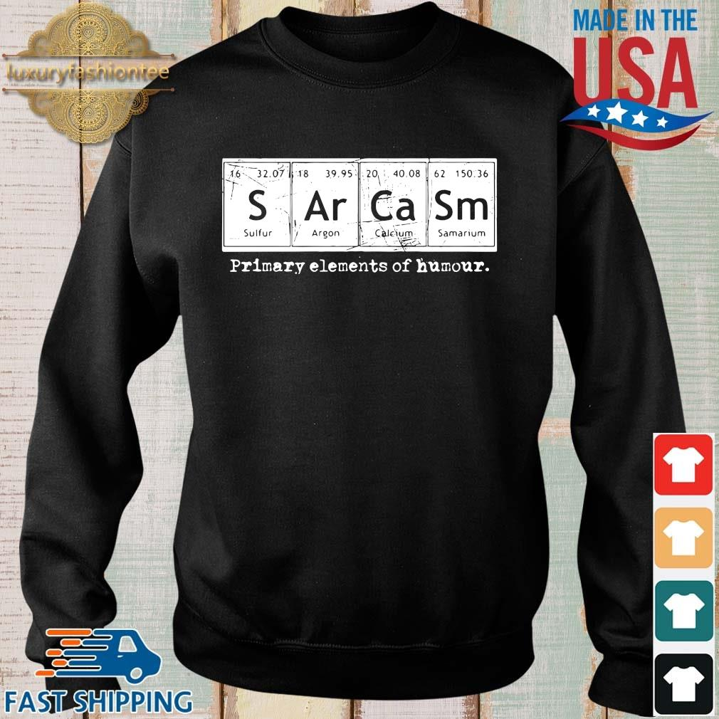 Sarcasm primary elements of humor science shirt