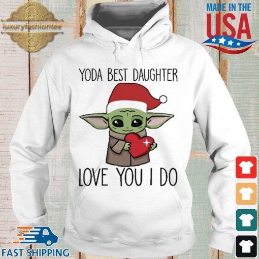 Santa Baby Yoda hug heart best daughter love you I do Christmas sweater Hoodie trang