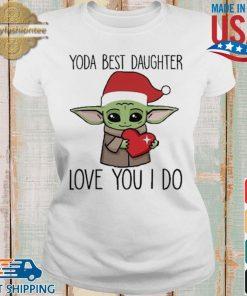 Santa Baby Yoda hug heart best daughter love you I do Christmas sweater Ladies trang