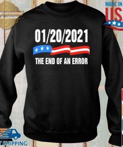 01-20-2021 the end of an error shirt