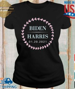 Biden Presidential Inauguration 2021 Shirt Ladies