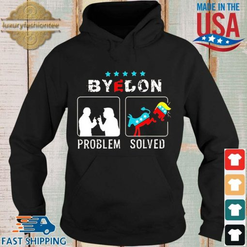 Bye Don Problem Solved President 46th Flag US Shirt Hoodie
