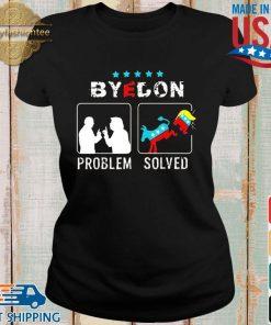 Bye Don Problem Solved President 46th Flag US Shirt Ladies