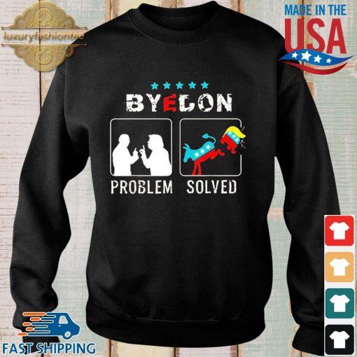 Bye Don Problem Solved President 46th Flag US Shirt